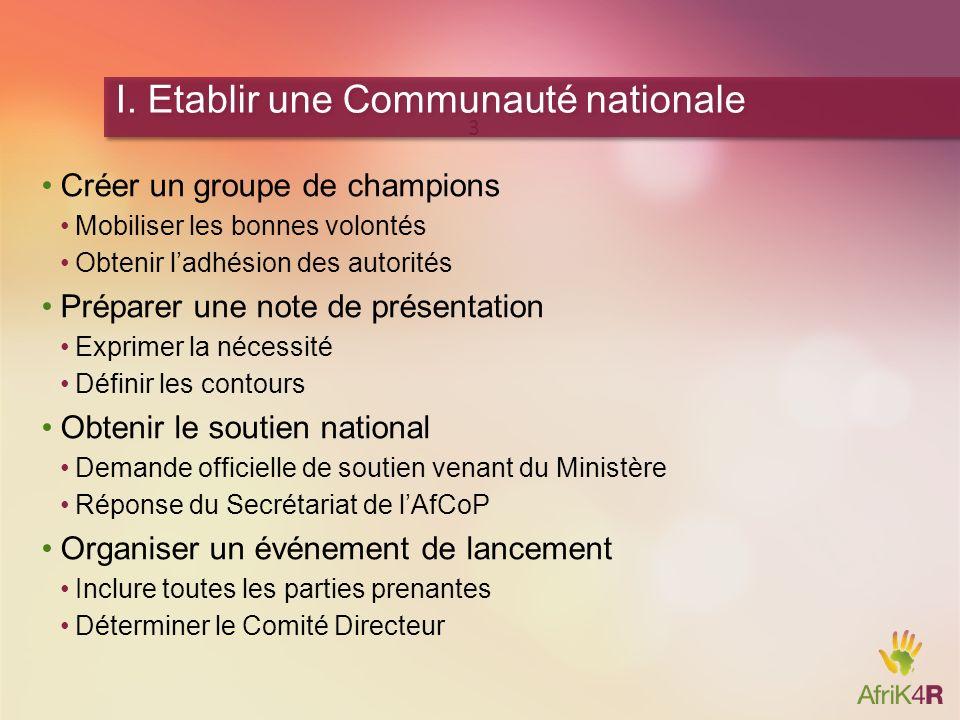 I. Etablir une Communauté nationale