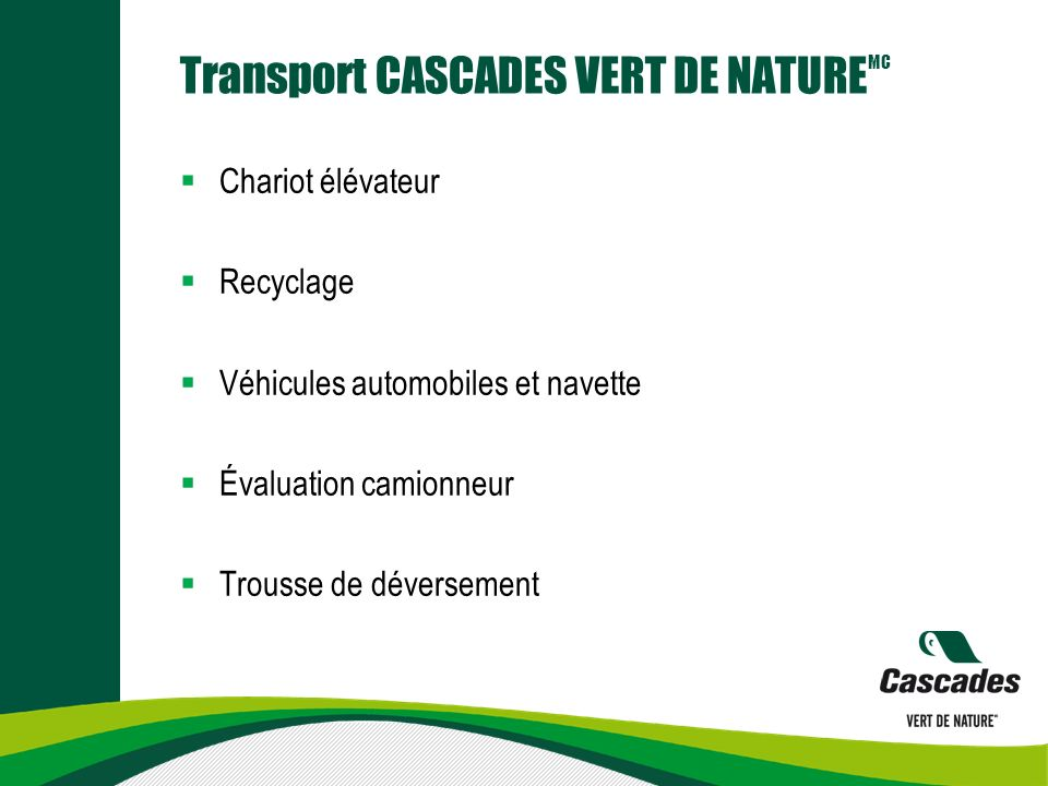 Transport CASCADES VERT DE NATUREMC