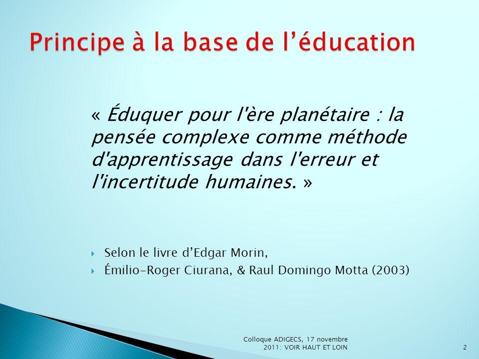 Principe à la base de l'éducation