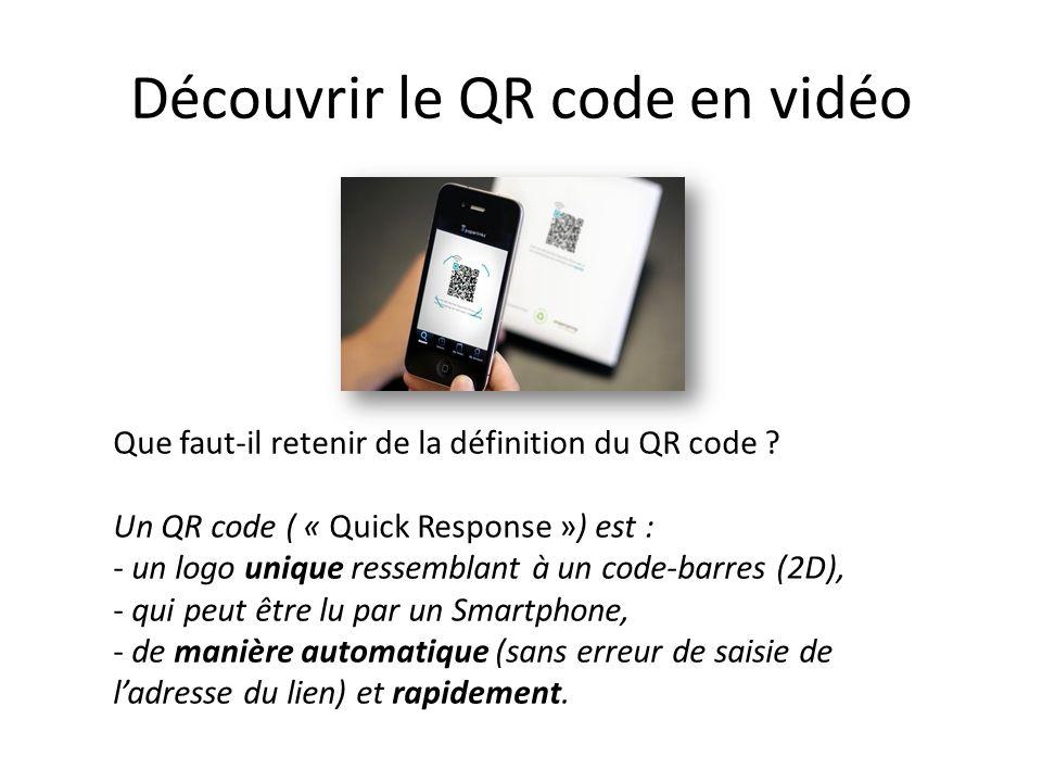Découvrir le QR code en vidéo