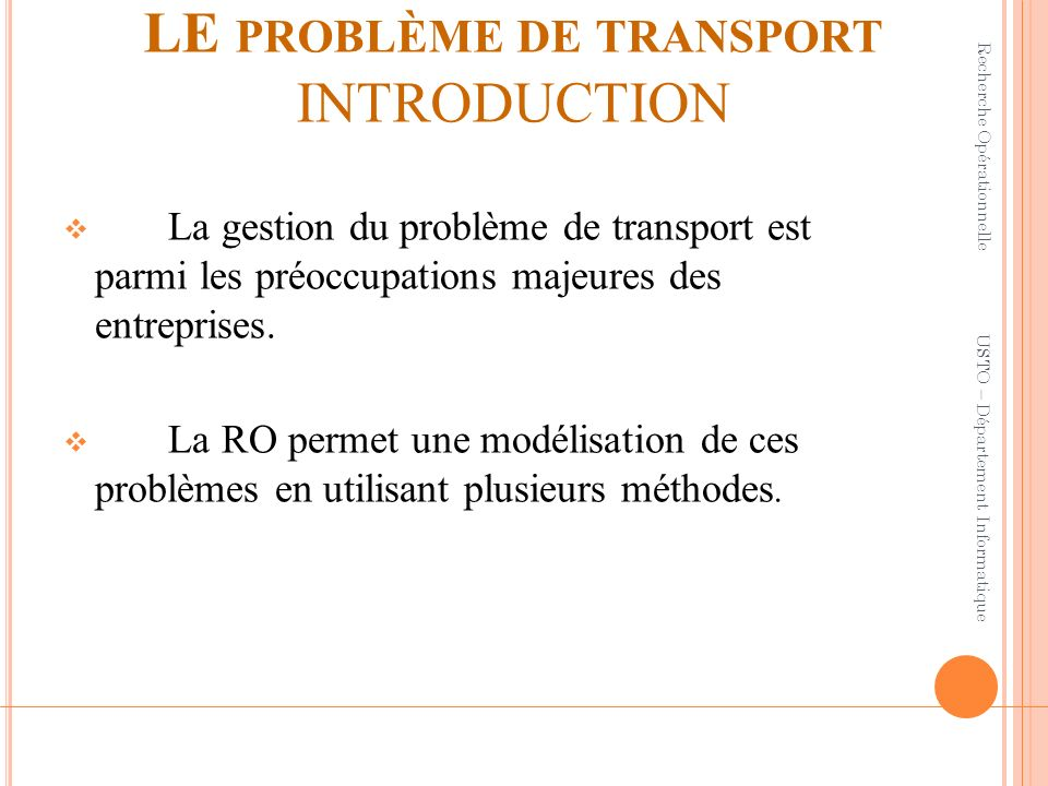 LE problème de transport INTRODUCTION