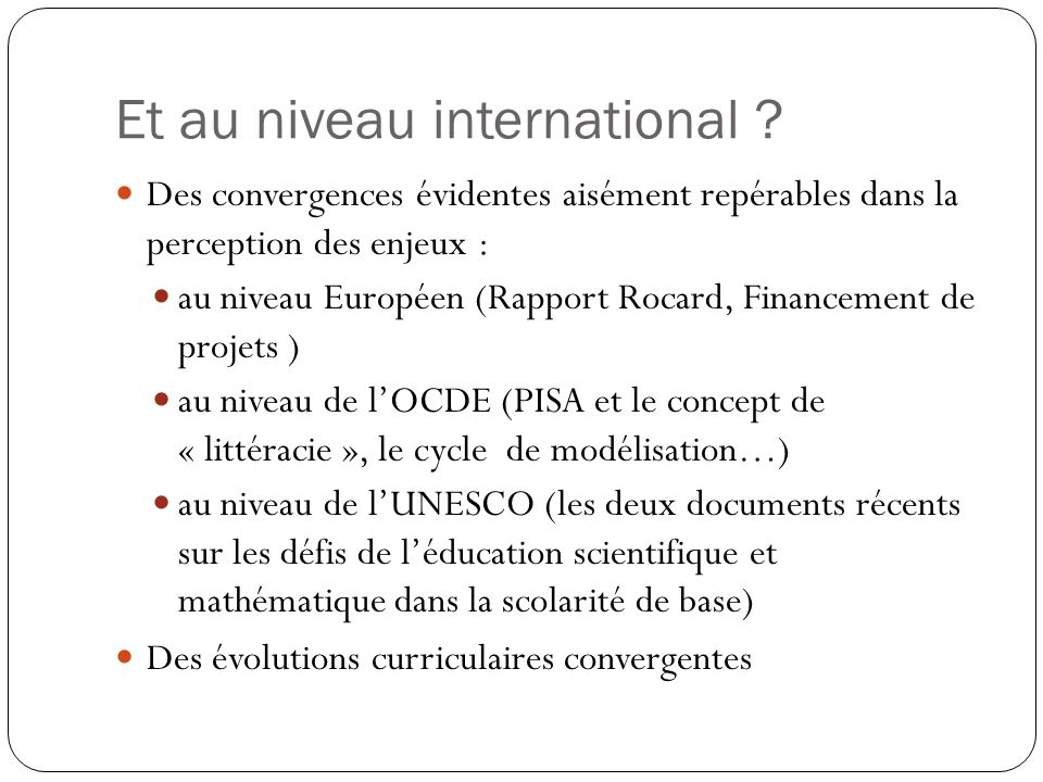 Et au niveau international