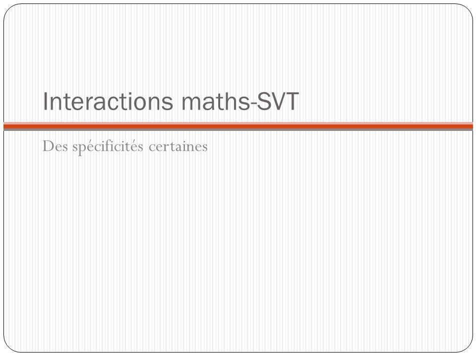 Interactions maths-SVT