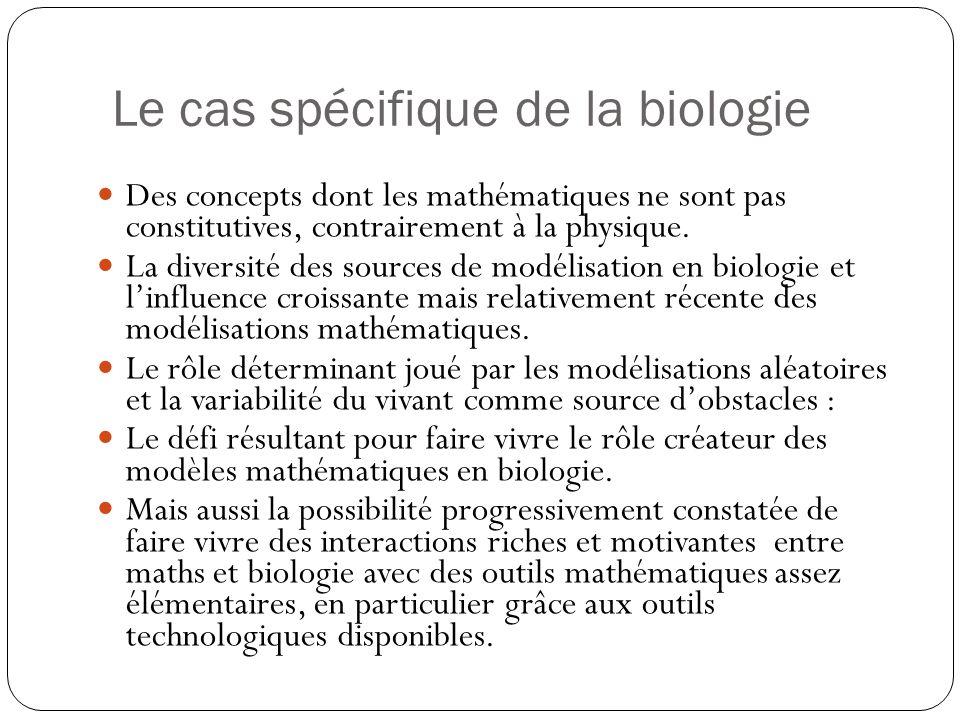 Le cas spécifique de la biologie