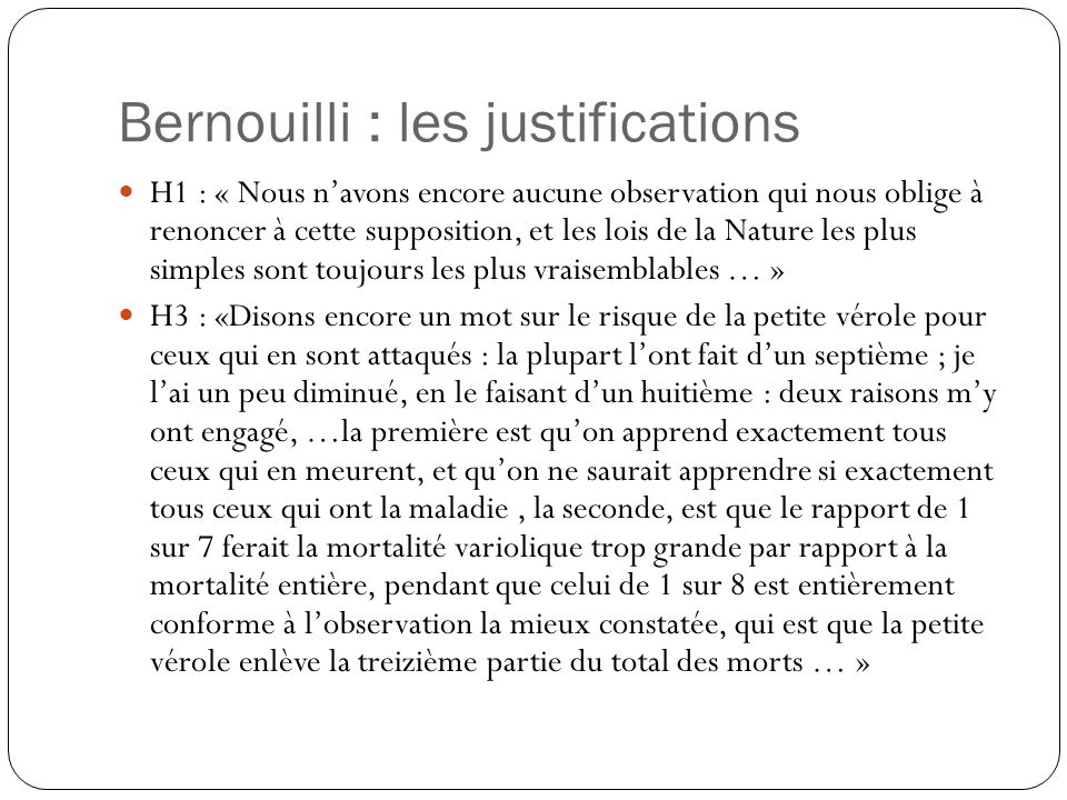Bernouilli : les justifications