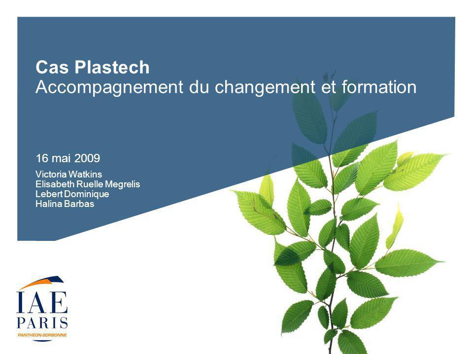 Cas Plastech Accompagnement du changement et formation