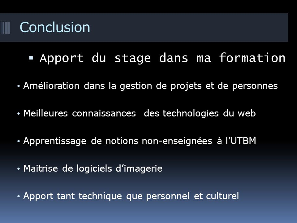 Conclusion Apport du stage dans ma formation