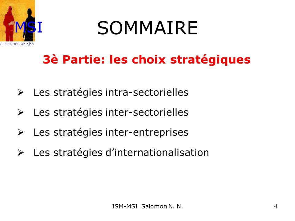 3è Partie: les choix stratégiques