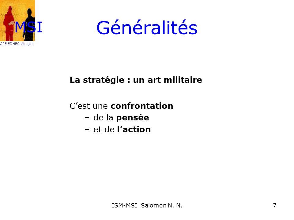Généralités MSI La stratégie : un art militaire