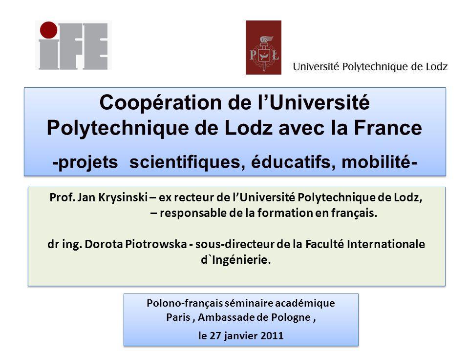 Coopération de l'Université Polytechnique de Lodz avec la France