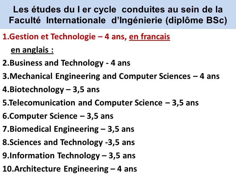 Les études du I er cycle conduites au sein de la Faculté Internationale d'Ingénierie (diplôme BSc)