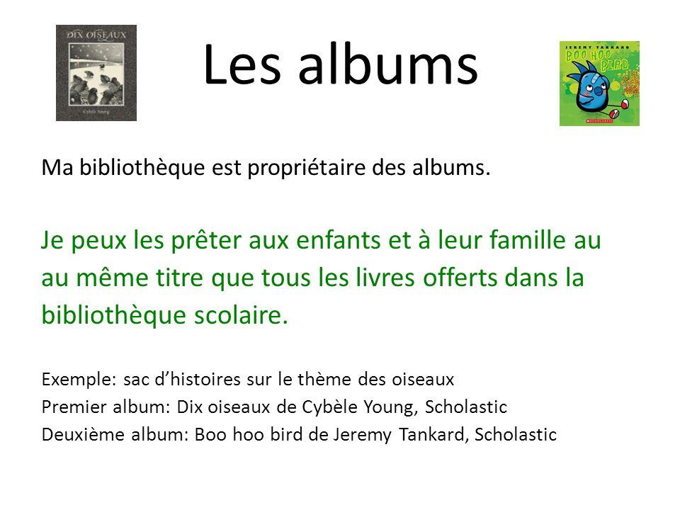 Les albums Je peux les prêter aux enfants et à leur famille au