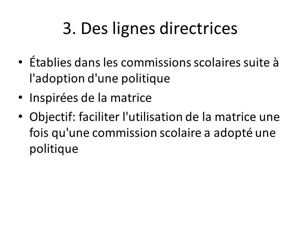 3. Des lignes directrices