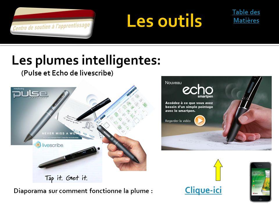 Les outils Les plumes intelligentes: (Pulse et Echo de livescribe)