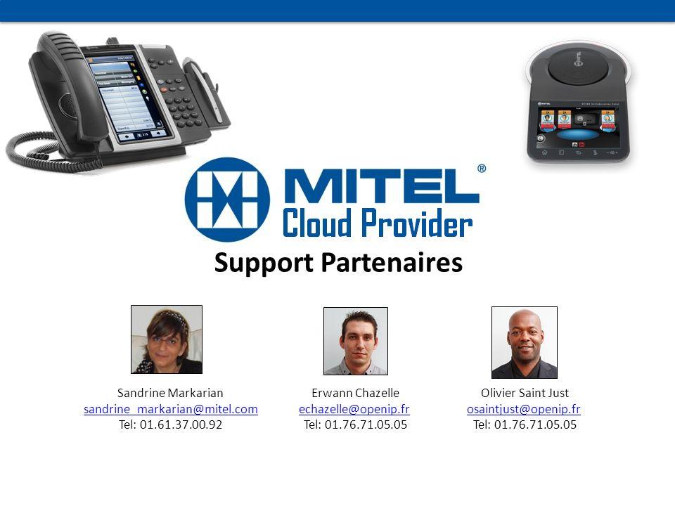 Support Partenaires Sandrine Markarian sandrine_markarian@mitel.com