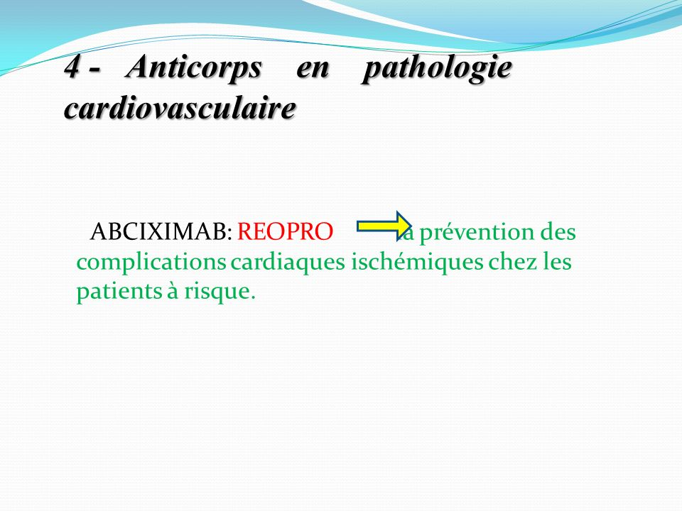 4 - Anticorps en pathologie cardiovasculaire