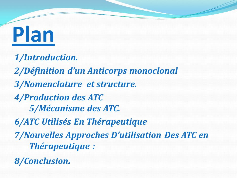 Plan 1/Introduction. 2/Définition d'un Anticorps monoclonal