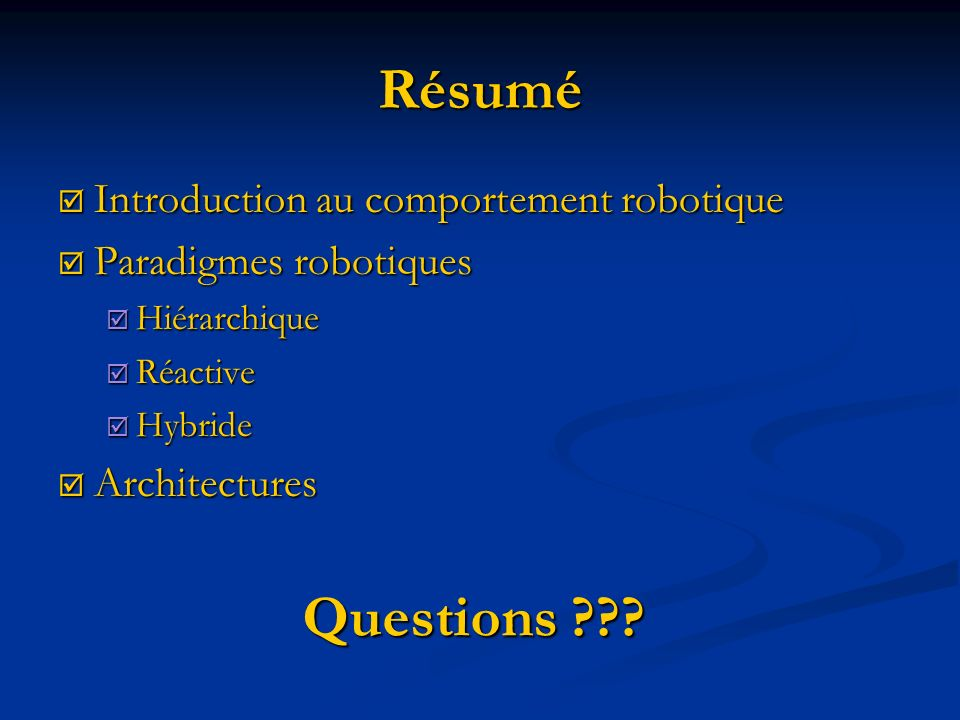 Résumé Questions Introduction au comportement robotique