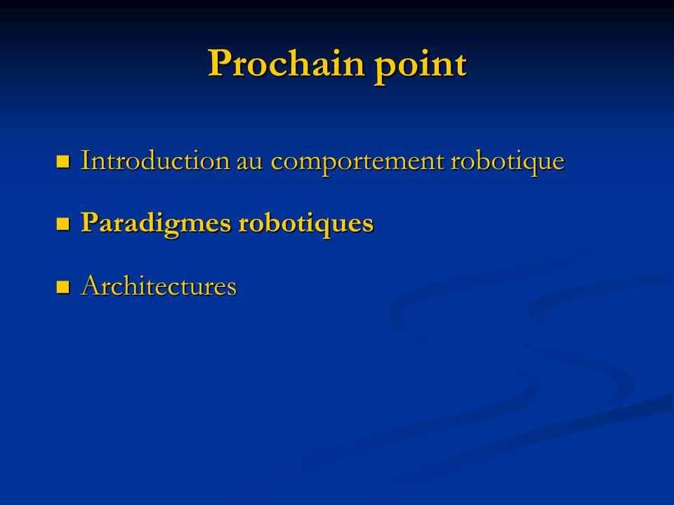 Prochain point Introduction au comportement robotique