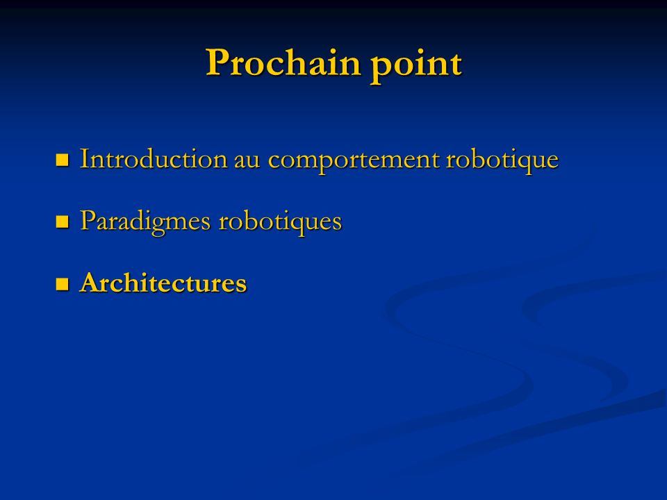 Prochain point Introduction au comportement robotique