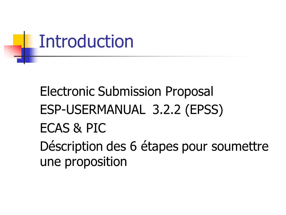 Introduction Electronic Submission Proposal