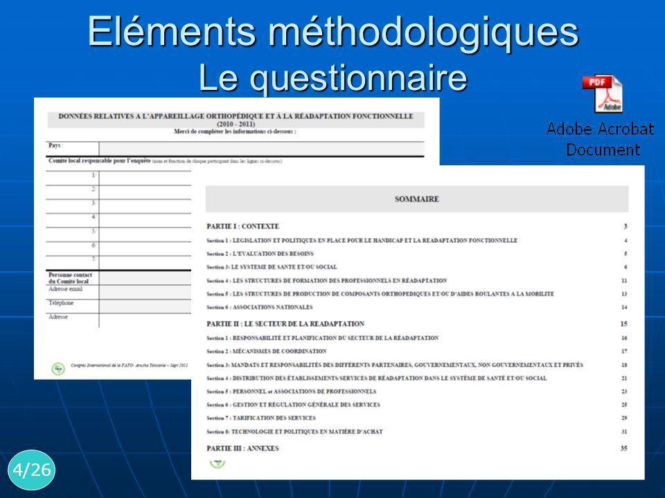 Eléments méthodologiques Le questionnaire