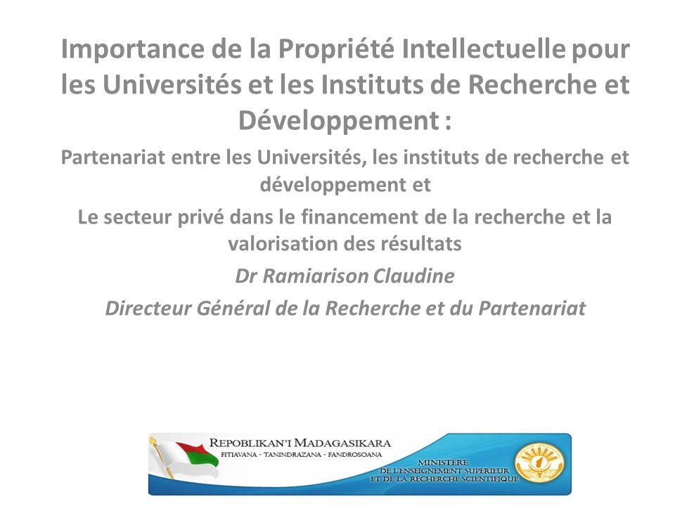 Importance de la Propriété Intellectuelle pour les Universités et les Instituts de Recherche et Développement :