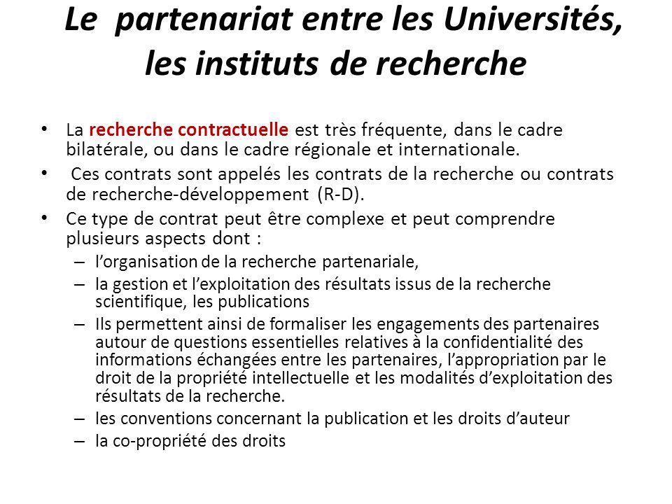 Le partenariat entre les Universités, les instituts de recherche