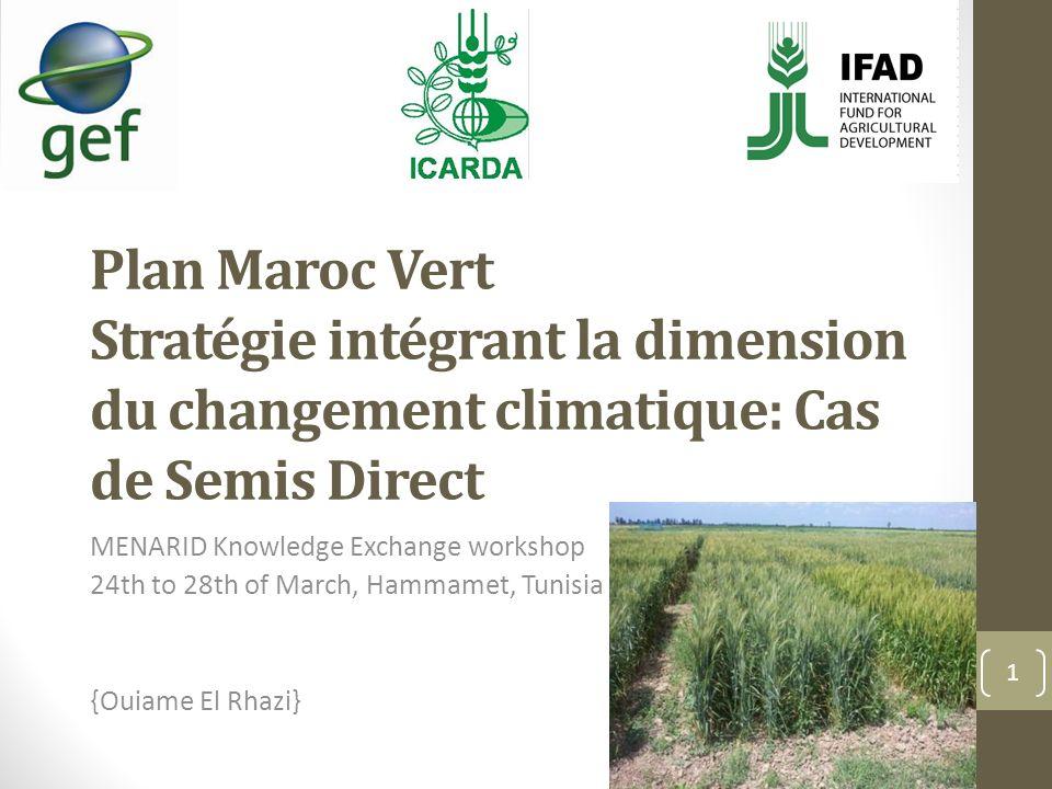 Plan Maroc Vert Stratégie intégrant la dimension du changement climatique: Cas de Semis Direct