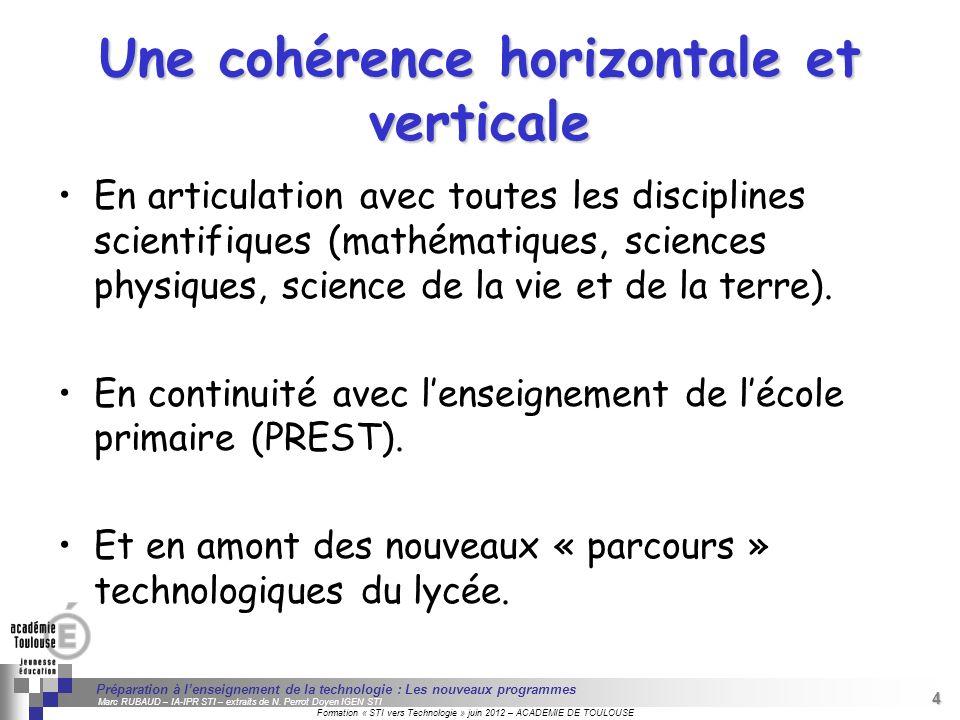Une cohérence horizontale et verticale