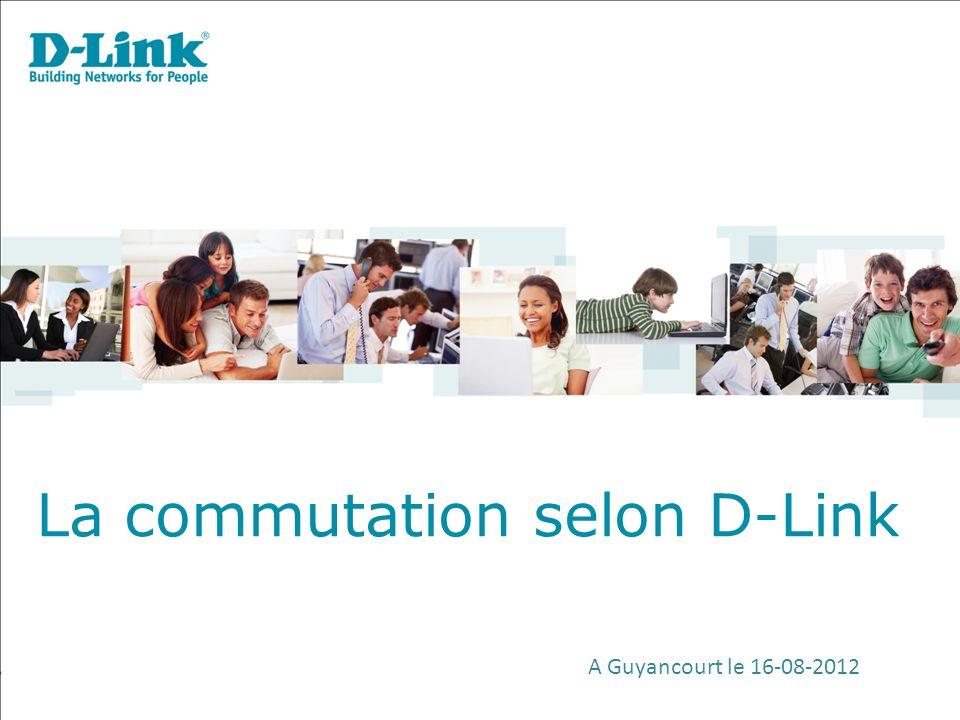La commutation selon D-Link