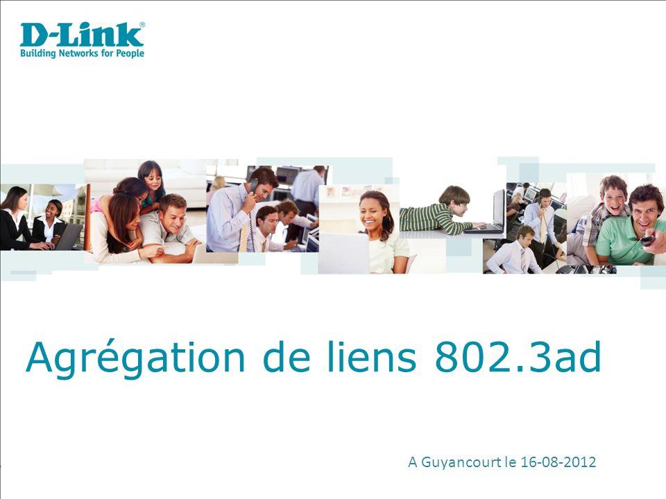 Agrégation de liens 802.3ad A Guyancourt le 16-08-2012