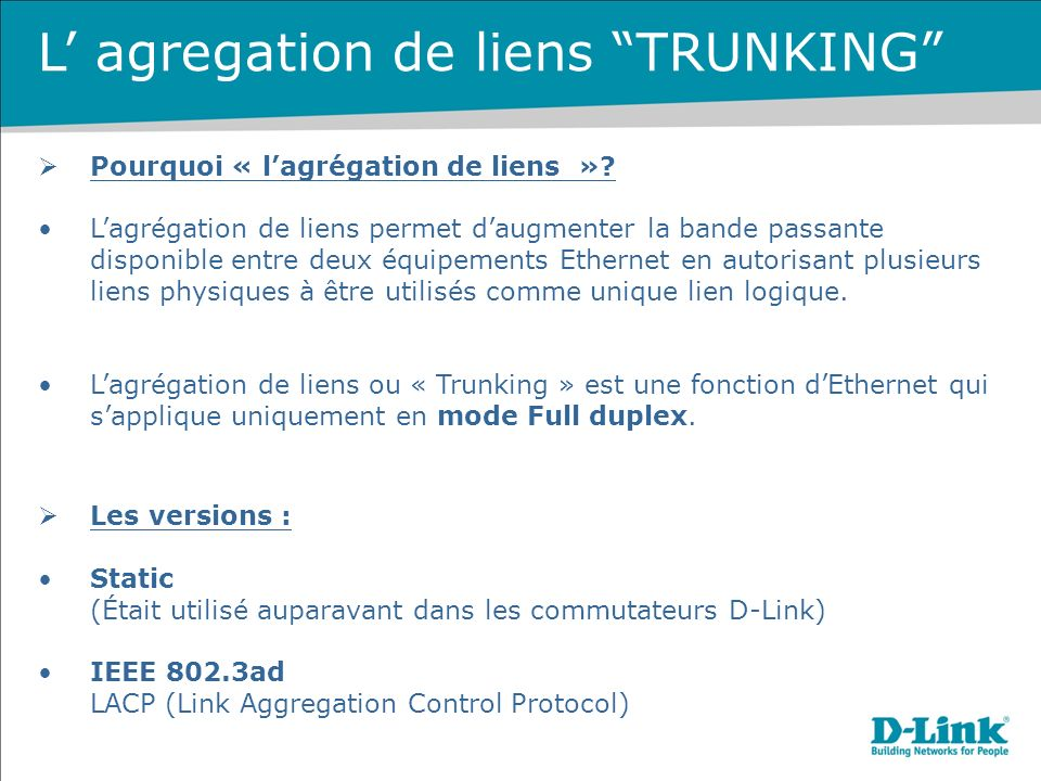 L' agregation de liens TRUNKING