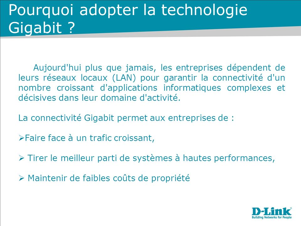 Pourquoi adopter la technologie Gigabit