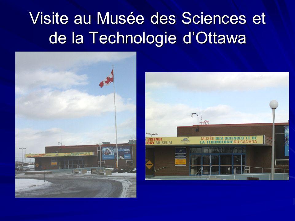 Visite au Musée des Sciences et de la Technologie d'Ottawa