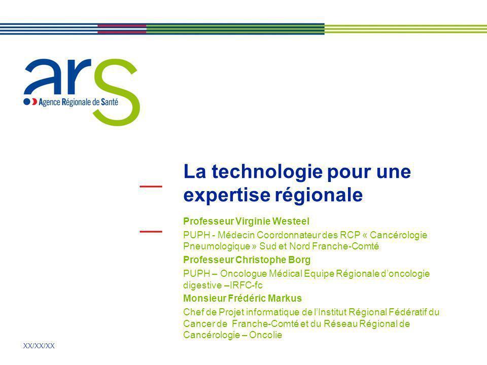 La technologie pour une expertise régionale