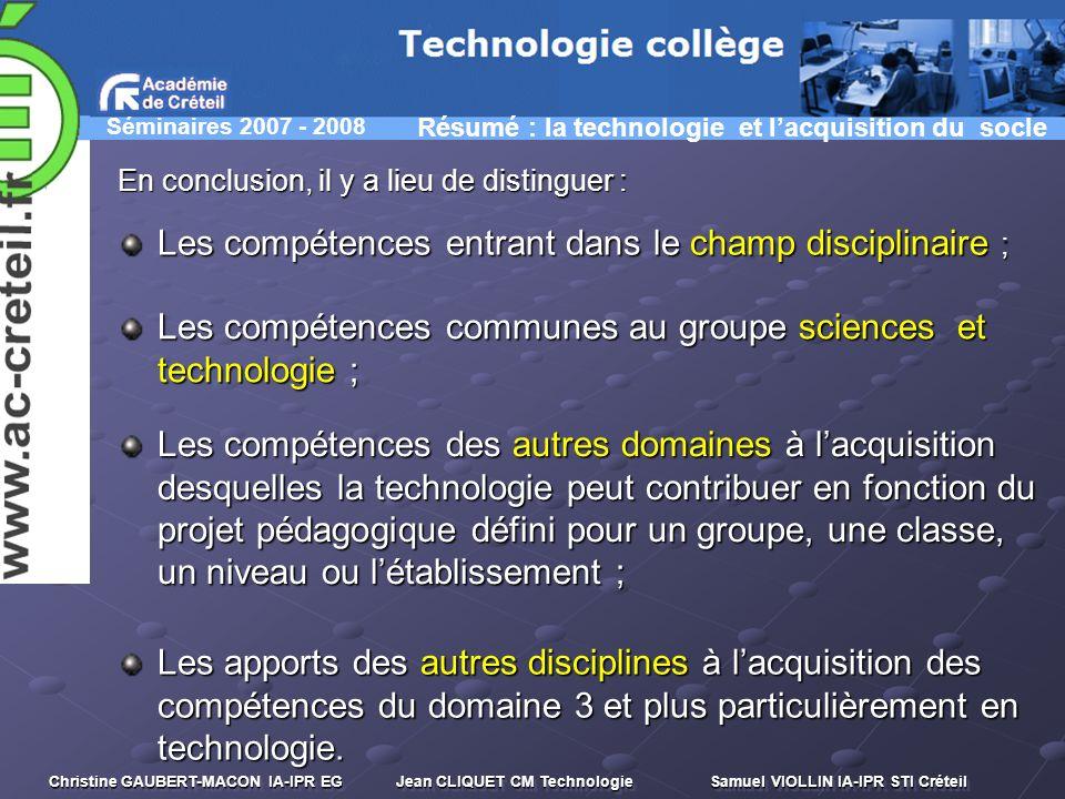 Les compétences entrant dans le champ disciplinaire ;