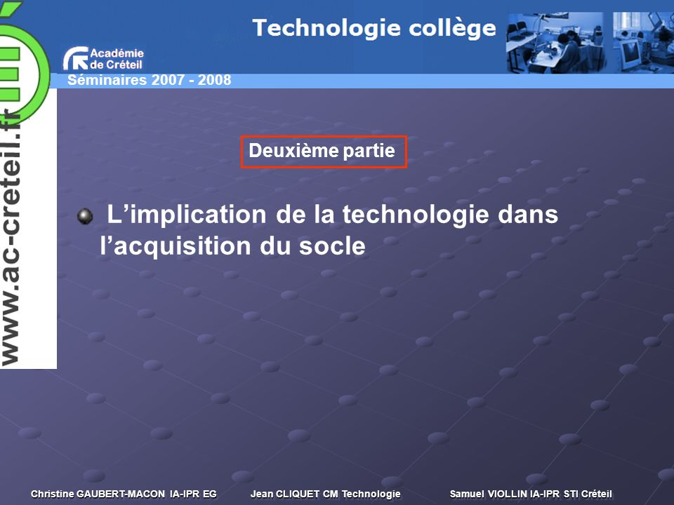 L'implication de la technologie dans l'acquisition du socle