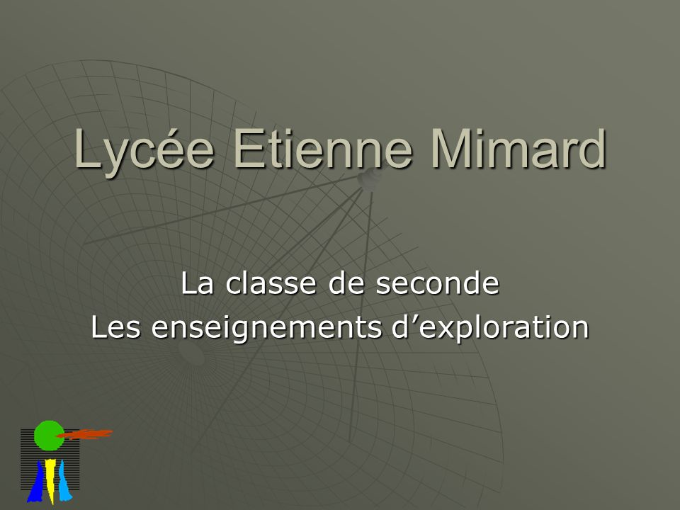 La classe de seconde Les enseignements d'exploration