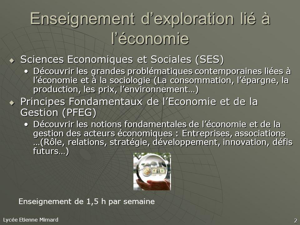 Enseignement d'exploration lié à l'économie