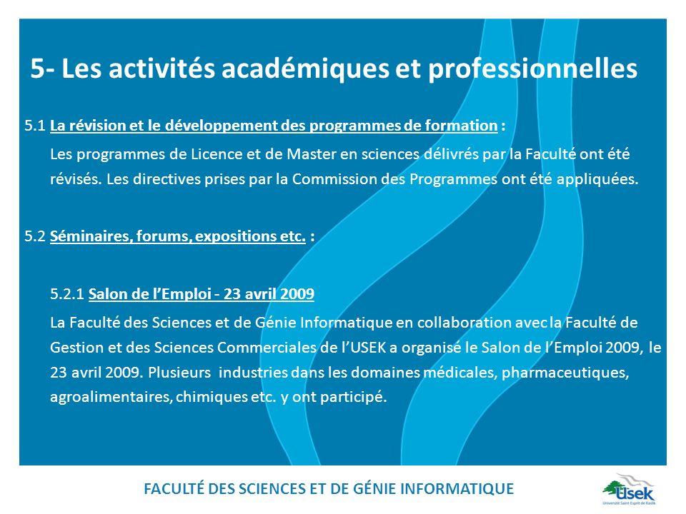 5- Les activités académiques et professionnelles