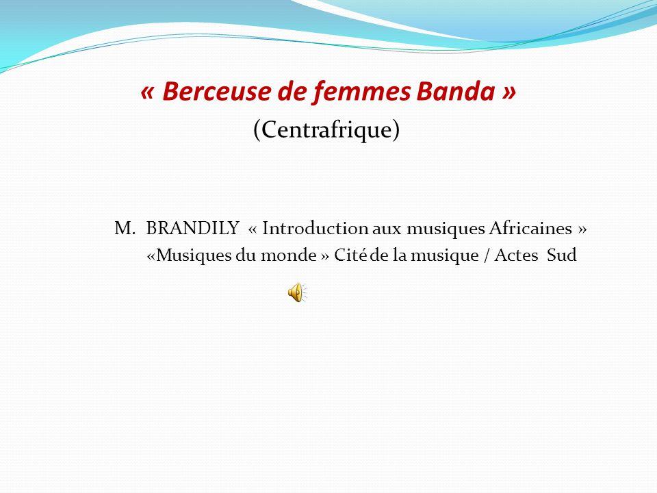 « Berceuse de femmes Banda »
