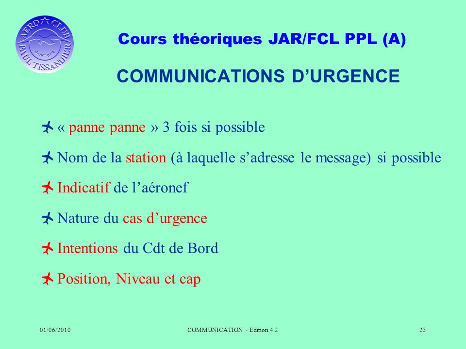 COMMUNICATIONS D'URGENCE