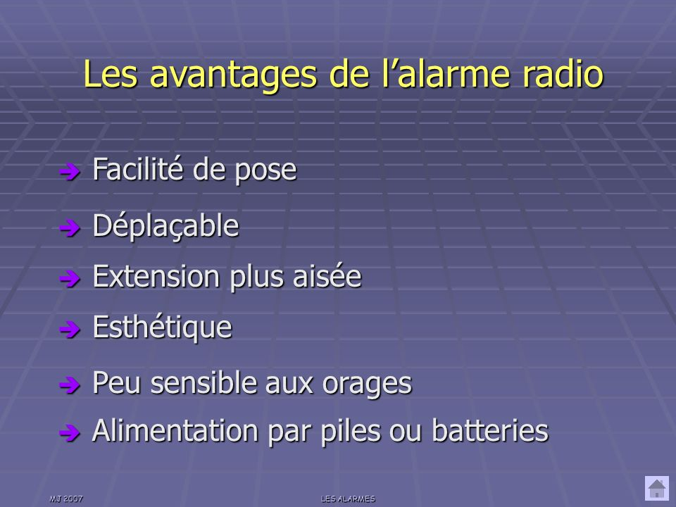 Les avantages de l'alarme radio