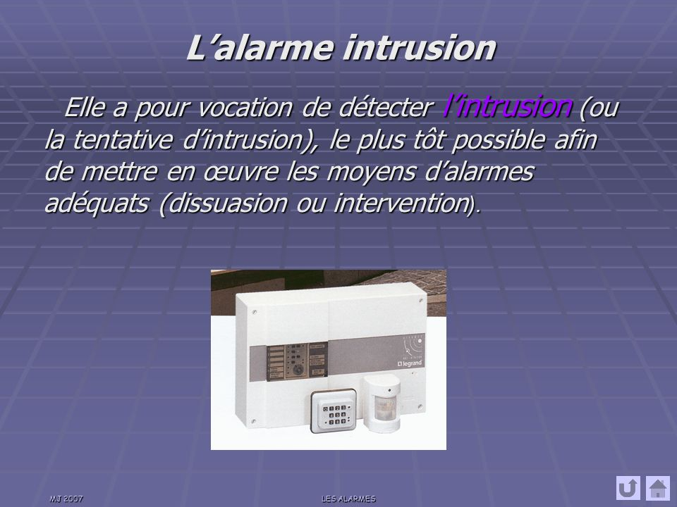 L'alarme intrusion