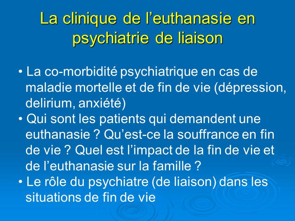 La clinique de l'euthanasie en psychiatrie de liaison