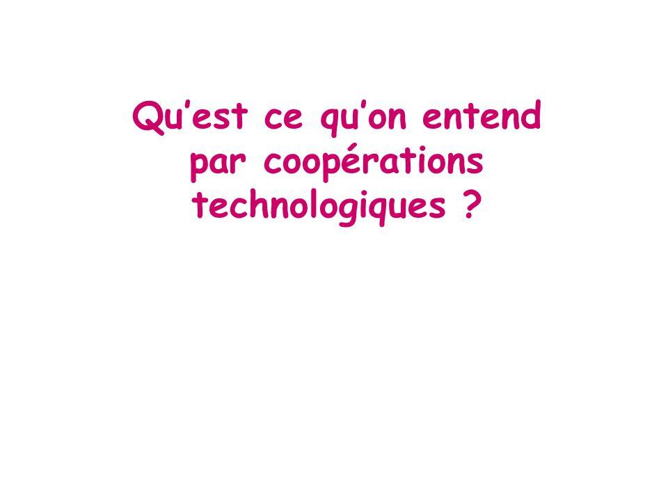 Qu'est ce qu'on entend par coopérations technologiques