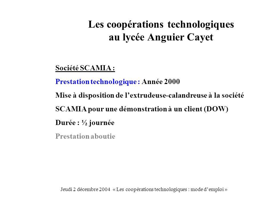 Les coopérations technologiques au lycée Anguier Cayet