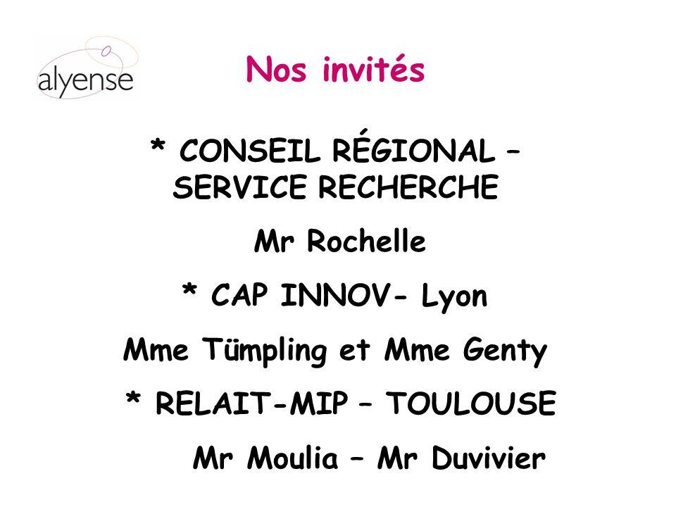 Nos invités * CONSEIL RÉGIONAL – SERVICE RECHERCHE Mr Rochelle