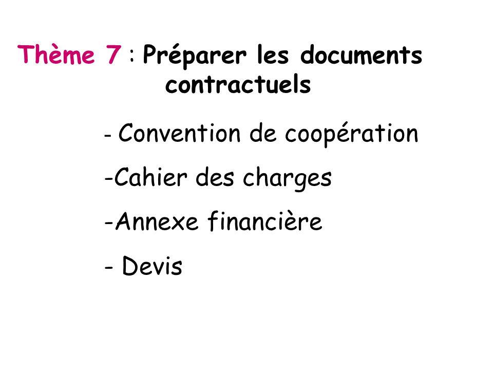 Thème 7 : Préparer les documents contractuels